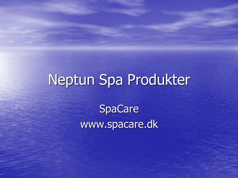 Neptun Spa Produkter SpaCarewww.spacare.dk