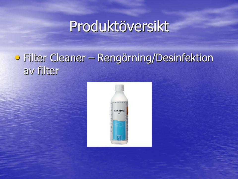 Produktöversikt • Filter Cleaner – Rengörning/Desinfektion av filter