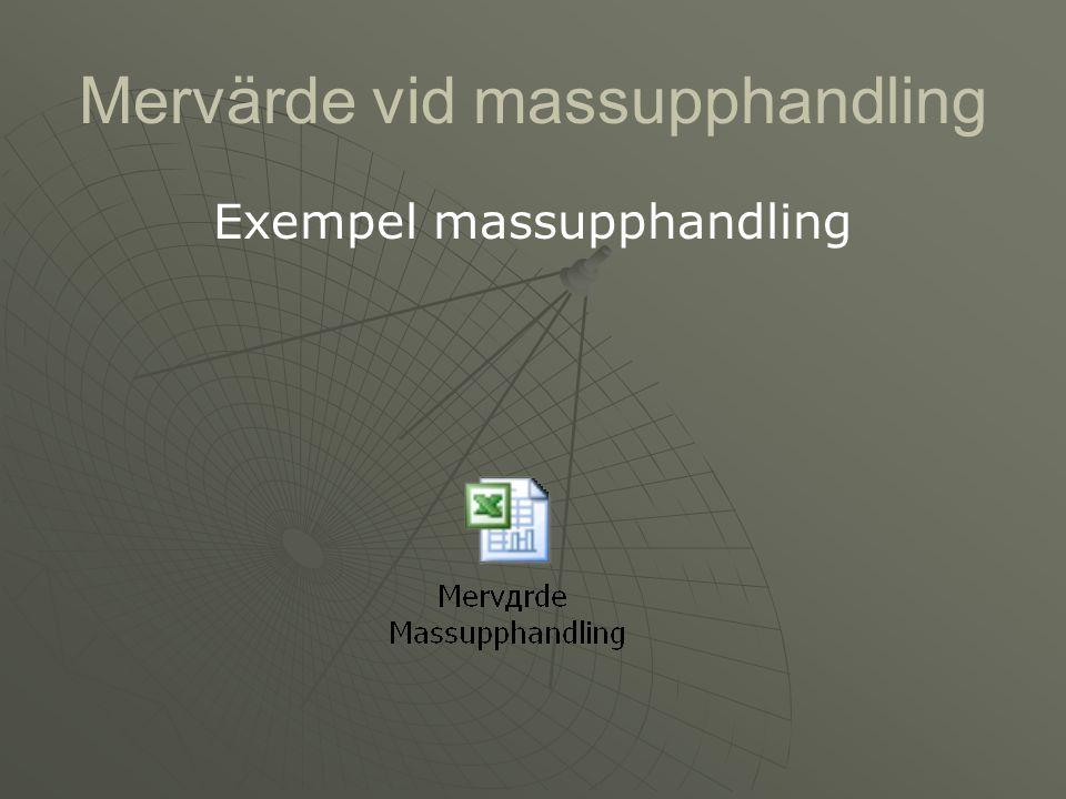 Mervärde vid massupphandling Exempel massupphandling