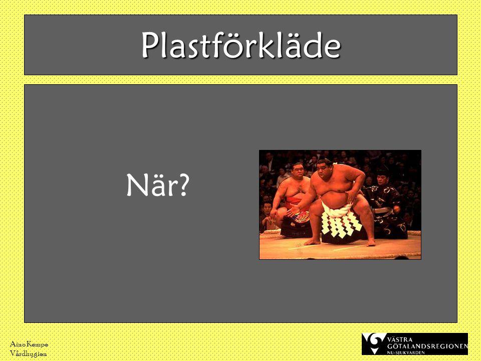 Aino Kempe Vårdhygien Plastförkläde När?