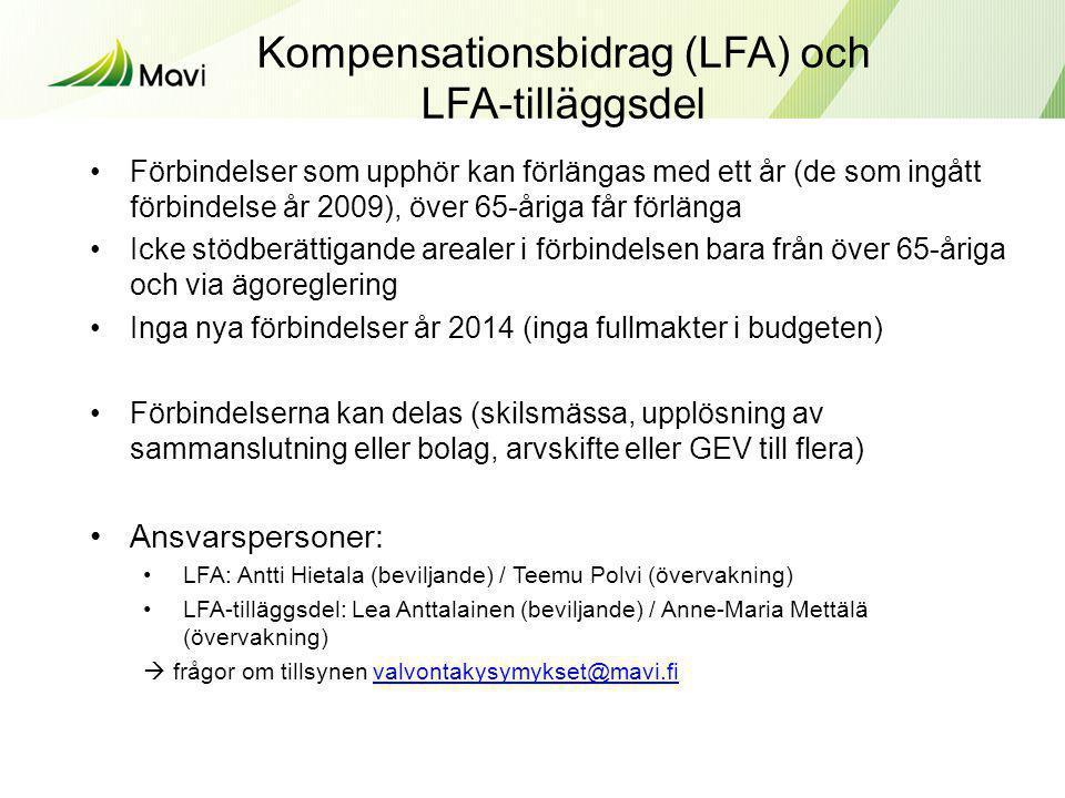 Kompensationsbidrag (LFA) och LFA-tilläggsdel •Förbindelser som upphör kan förlängas med ett år (de som ingått förbindelse år 2009), över 65-åriga får