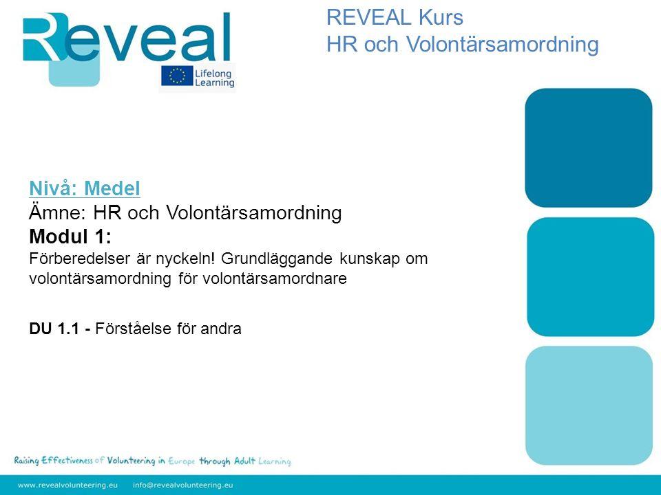 Nivå: Medel Ämne: HR och Volontärsamordning Modul 1: Förberedelser är nyckeln.