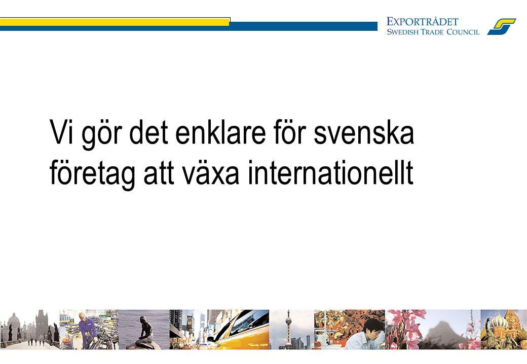 1 Vi gör det enklare för svenska företag att växa internationellt