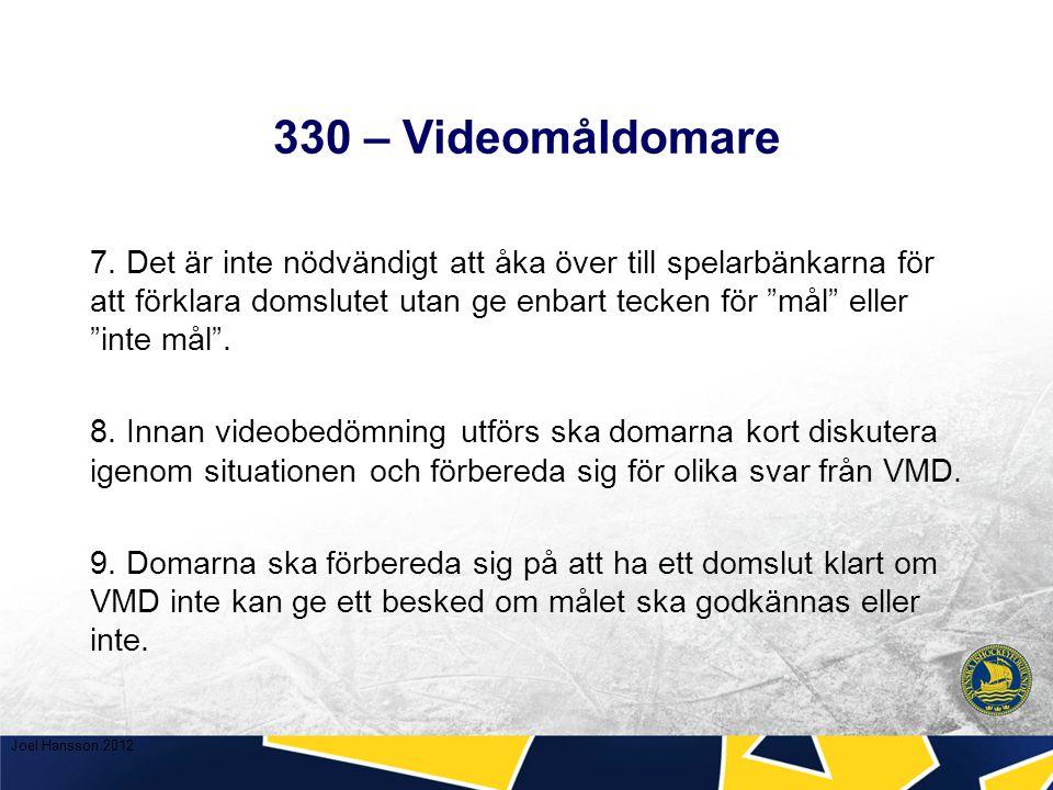 330 – Videomåldomare 7.
