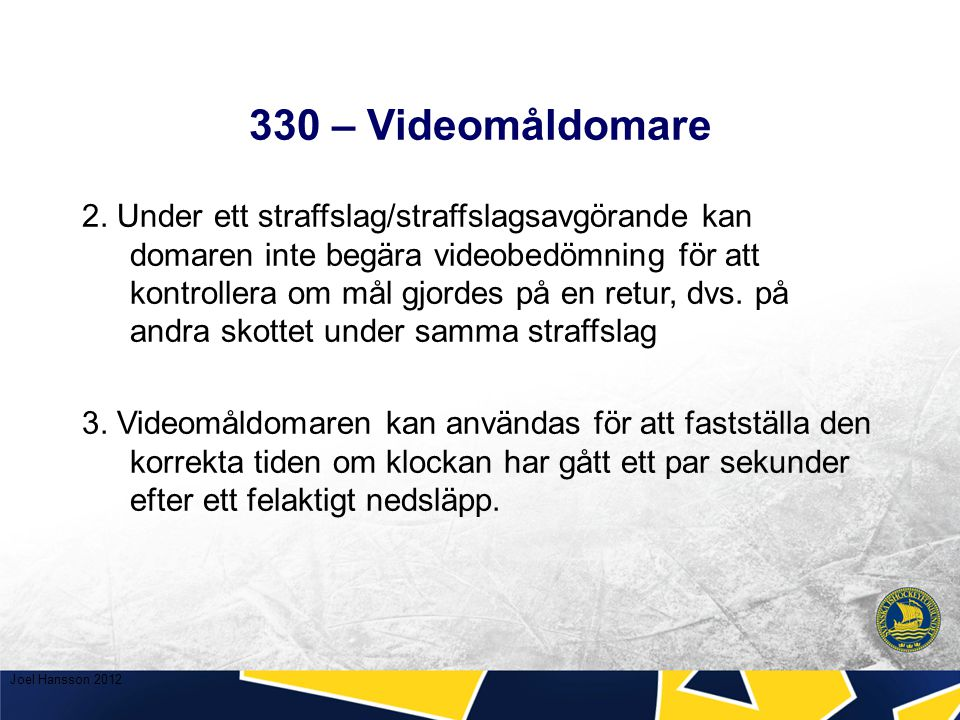 330 – Videomåldomare 2.