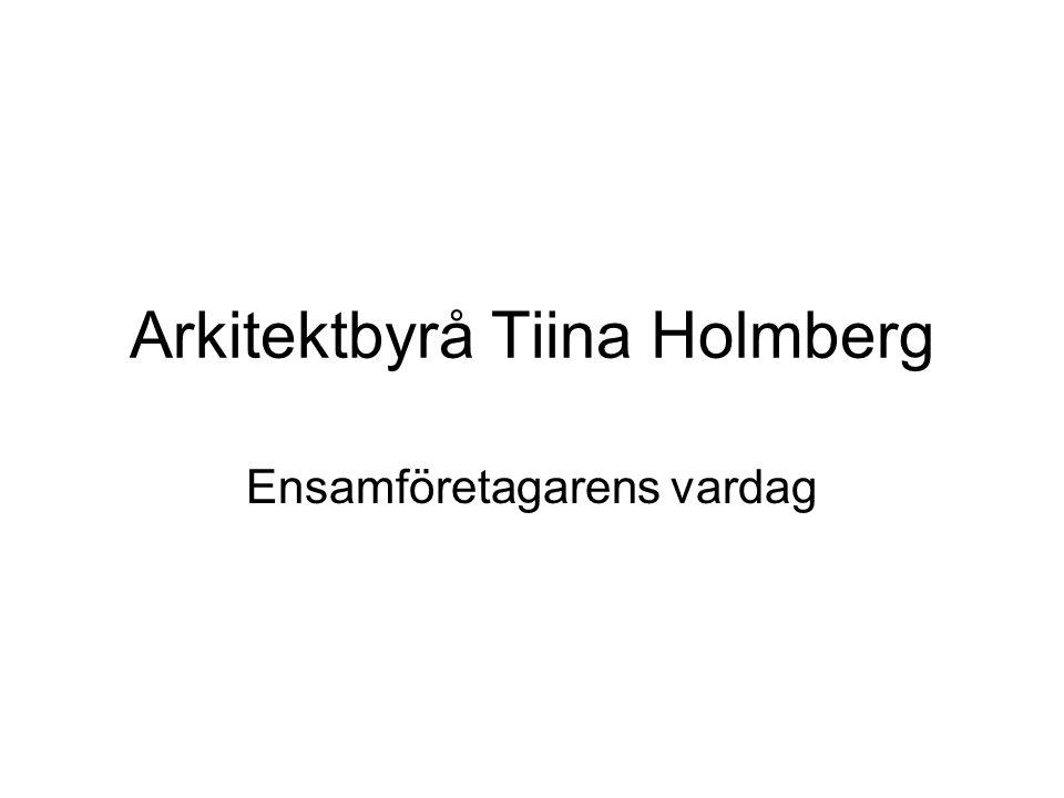 Arkitektbyrå Tiina Holmberg Ensamföretagarens vardag