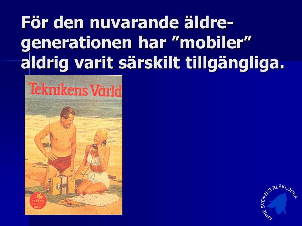För den nuvarande äldre- generationen har mobiler aldrig varit särskilt tillgängliga.