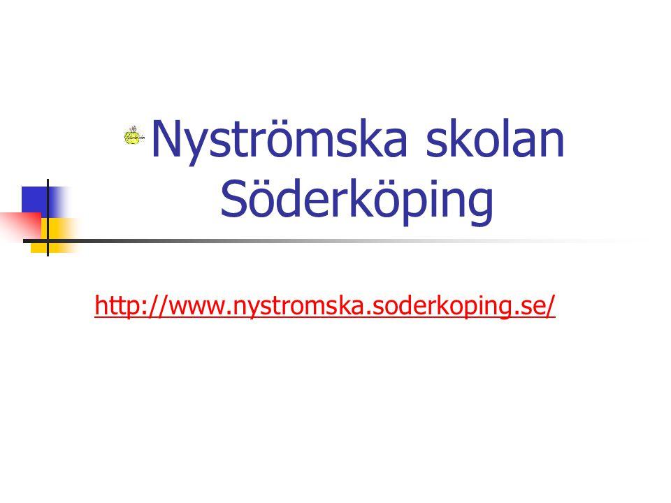 Nyströmska skolan Söderköping http://www.nystromska.soderkoping.se/