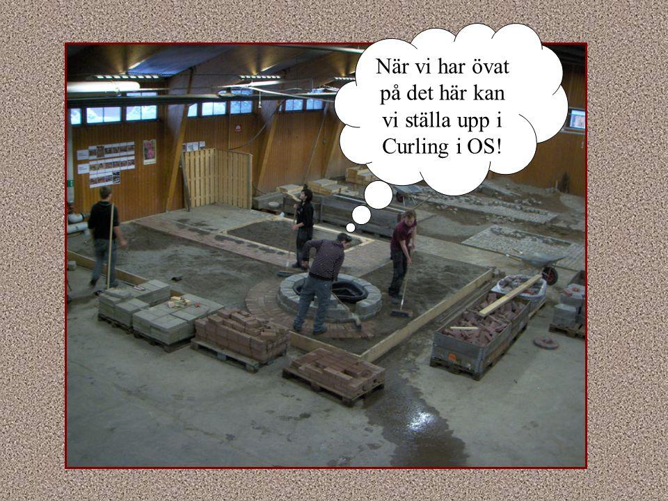 När vi har övat på det här kan vi ställa upp i Curling i OS!