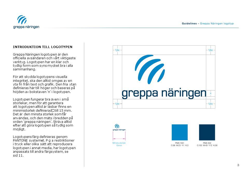 LOGOTYPENS FÄRGER Greppa Näringens logotyp finns i ett antal olika färger för att möjliggöra dess användning mot olika bakgrunder samt vid olika trycktekniker.