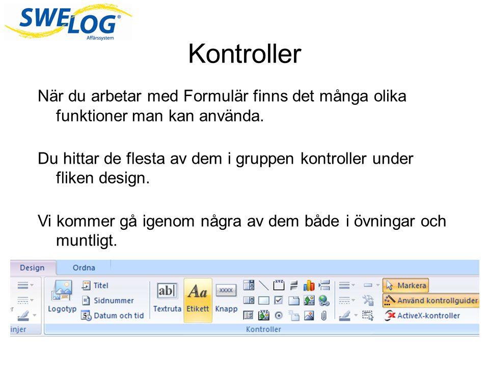 Kontroller När du arbetar med Formulär finns det många olika funktioner man kan använda.