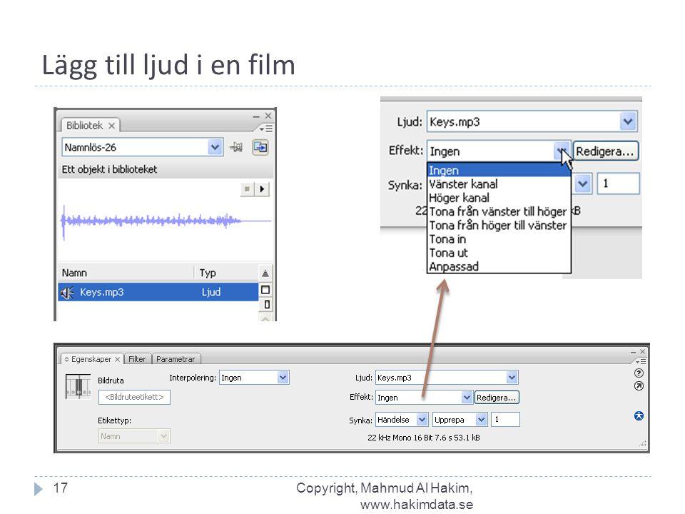 Lägg till ljud i en film 17Copyright, Mahmud Al Hakim, www.hakimdata.se