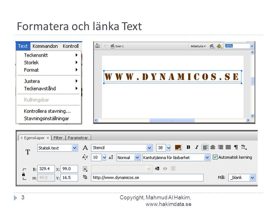 Formatera och länka Text 3Copyright, Mahmud Al Hakim, www.hakimdata.se