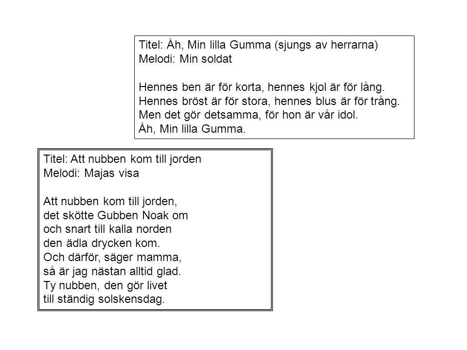 Titel: Pensionärens supvisa Melodi: Jenka Brännvin, öl och gammal finkel, gör att synen går i vinkel.