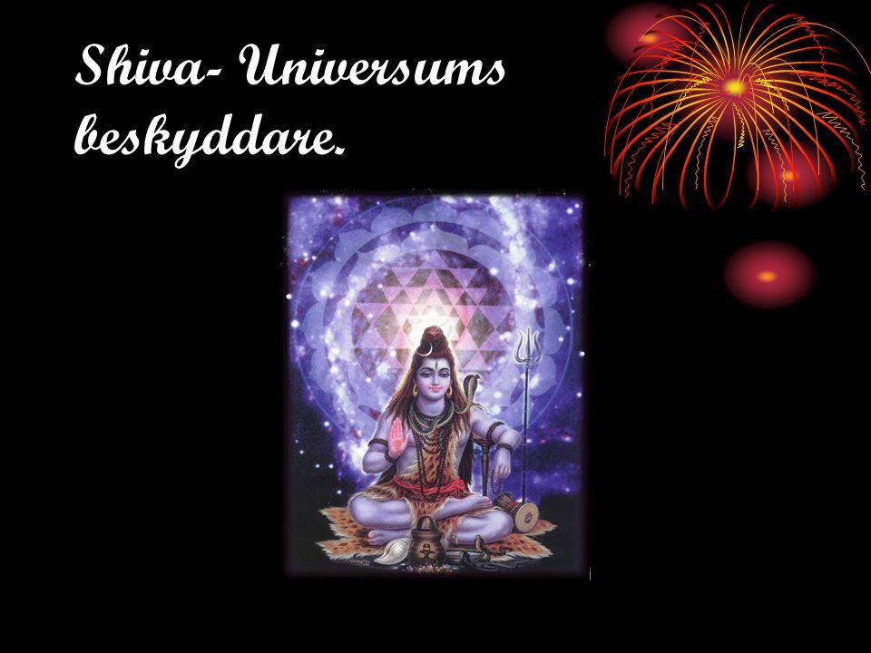 Shiva- Universums beskyddare.