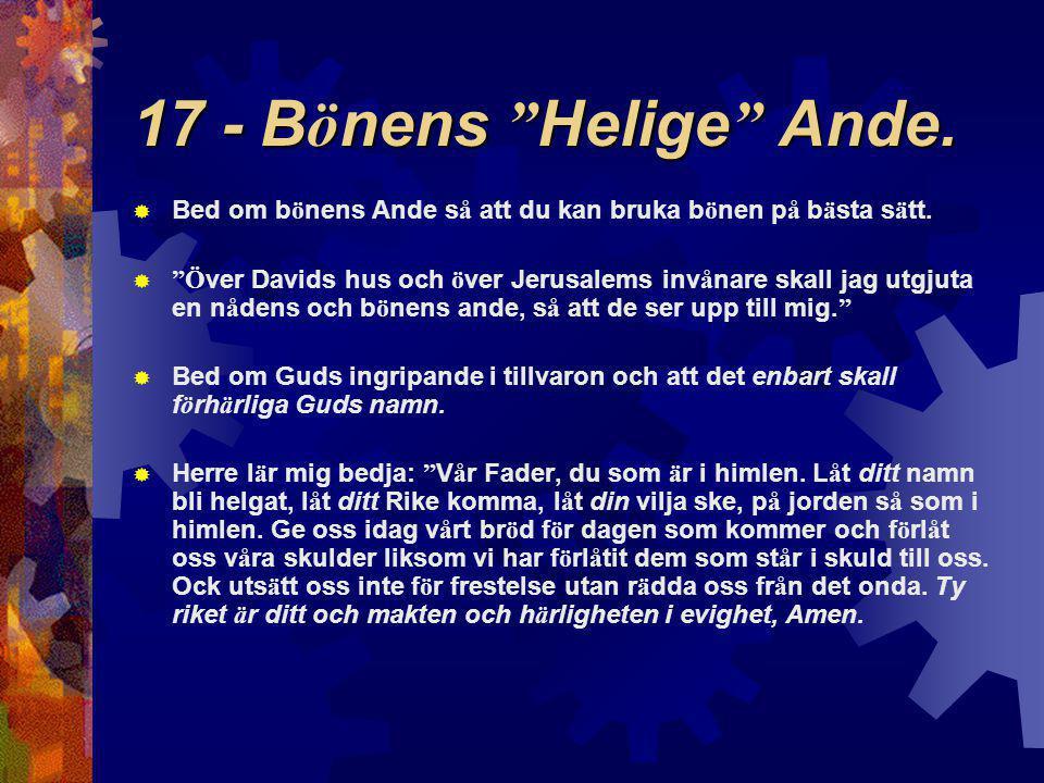 17 - B ö nens Helige Ande.