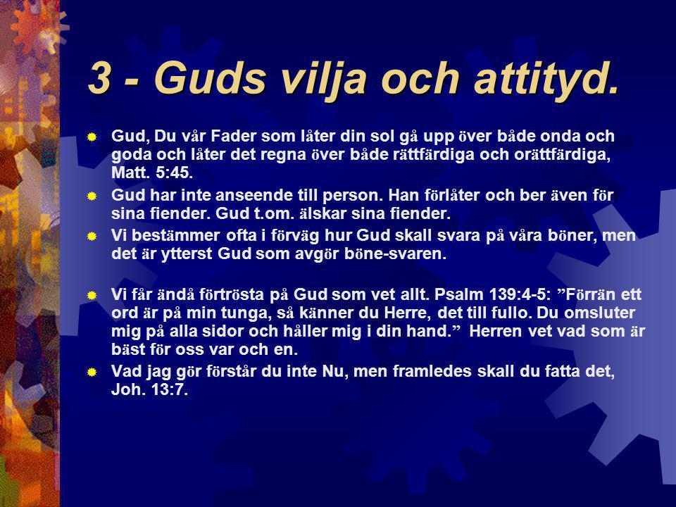 3 - Guds vilja och attityd.