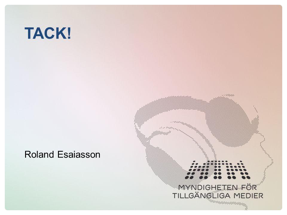 TACK! Roland Esaiasson