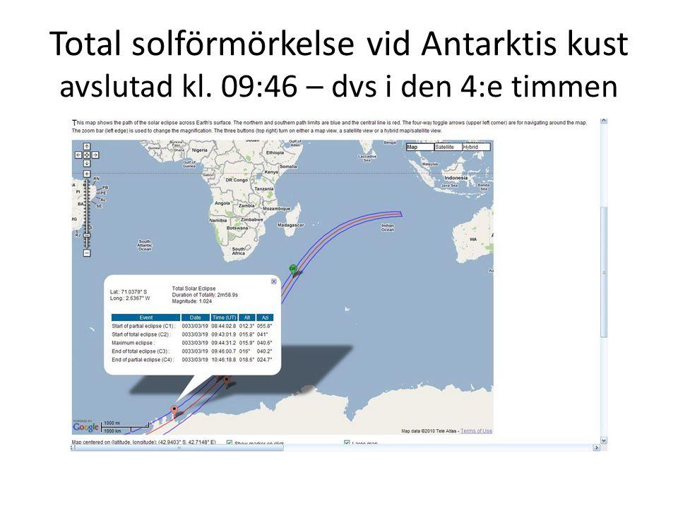 Total solförmörkelse vid Antarktis kust avslutad kl. 09:46 – dvs i den 4:e timmen