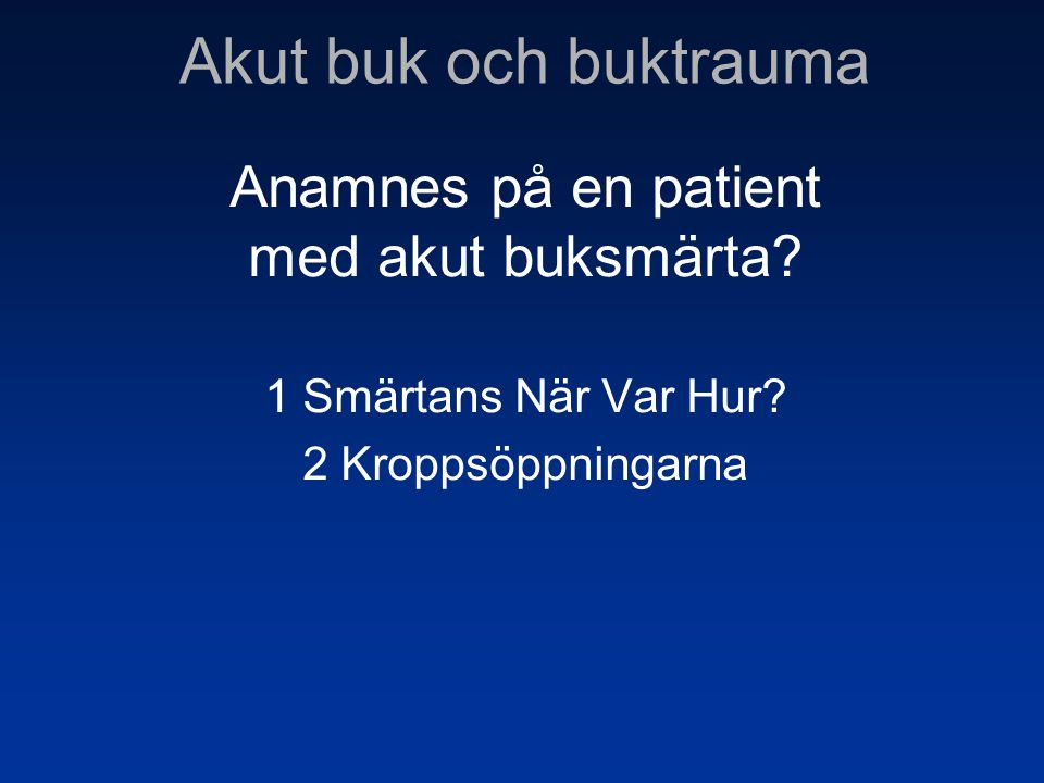 Handläggning Op Kontakta narkosjour Kontakta kärlkirurgjour CT? Fall 2 Aortaaneurysm
