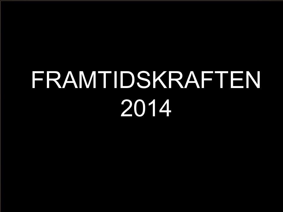 FRAMTIDSKRAFTEN 2014