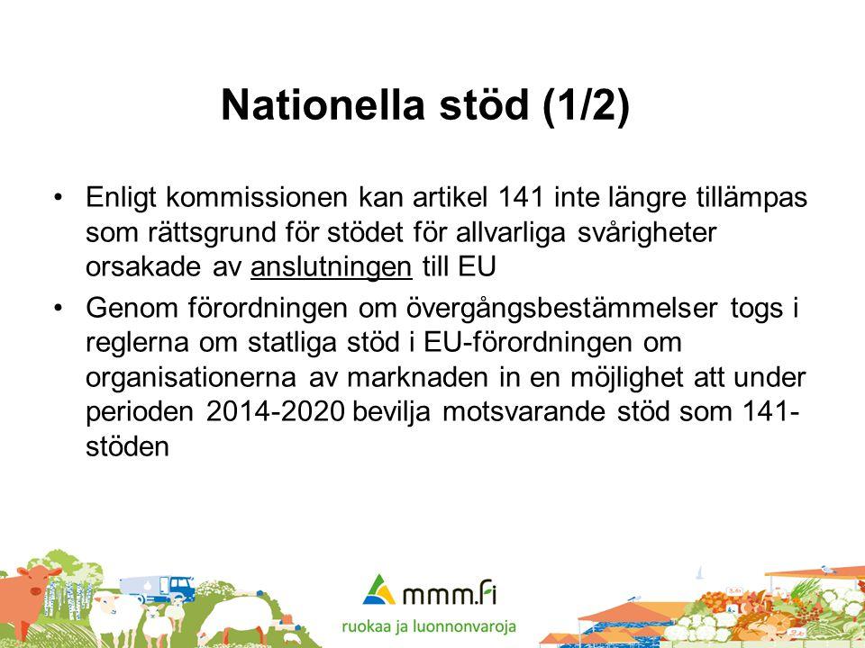 Nationella stöd (1/2) •Enligt kommissionen kan artikel 141 inte längre tillämpas som rättsgrund för stödet för allvarliga svårigheter orsakade av ansl