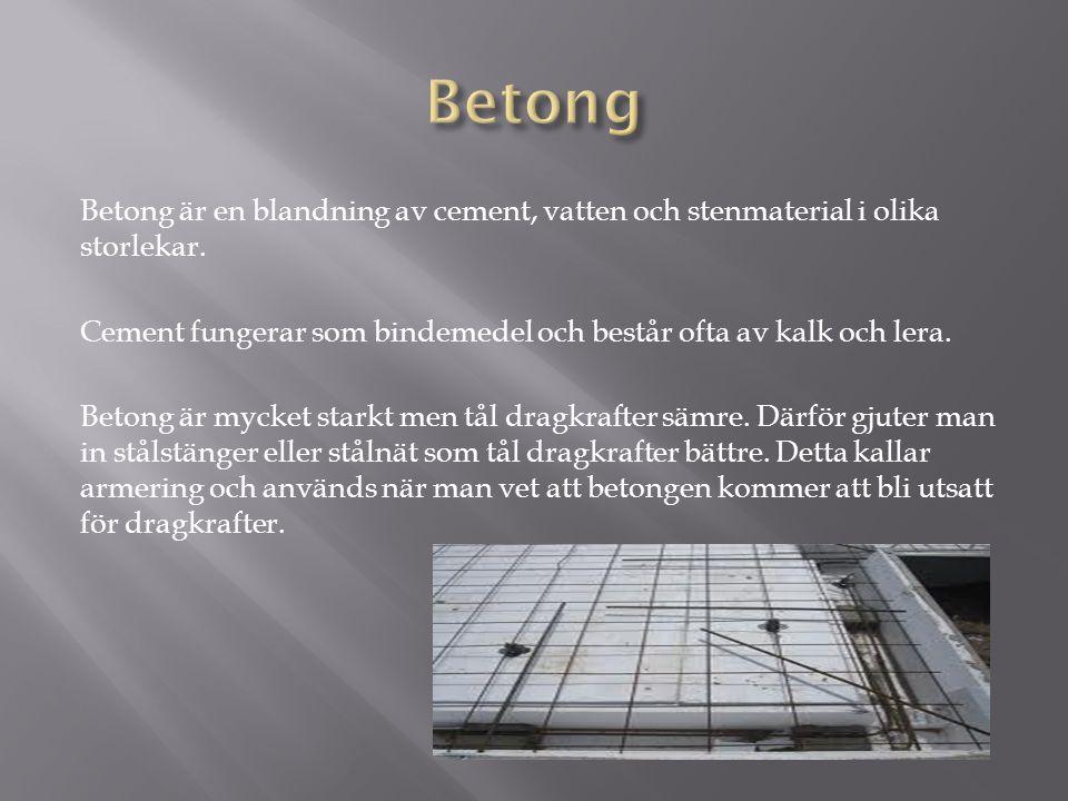 Betong är en blandning av cement, vatten och stenmaterial i olika storlekar.