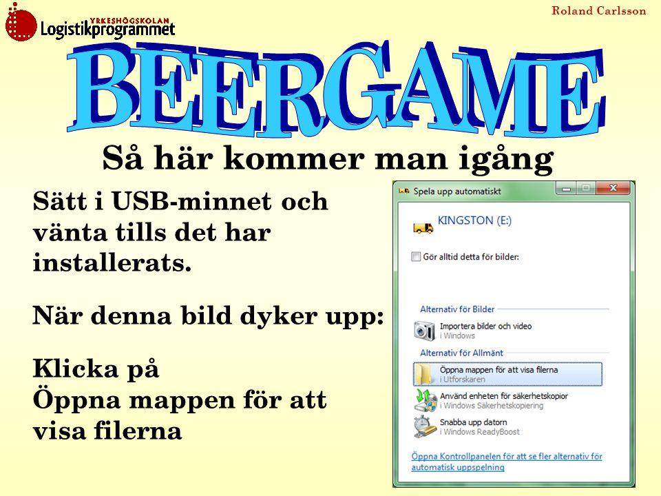 Roland Carlsson Om du inte får upp den bilden så gå till startmenyn och välj Dator .