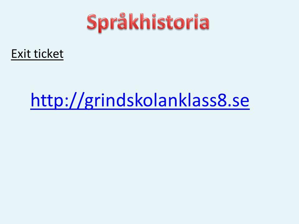 Exit ticket http://grindskolanklass8.se