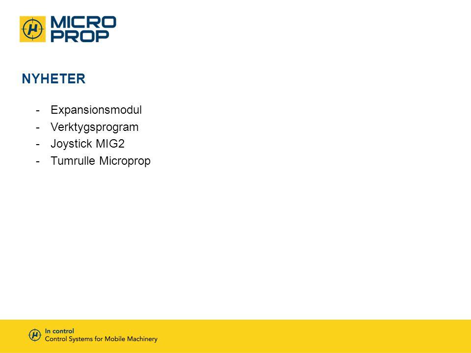 NYHETER -Expansionsmodul -Verktygsprogram -Joystick MIG2 -Tumrulle Microprop