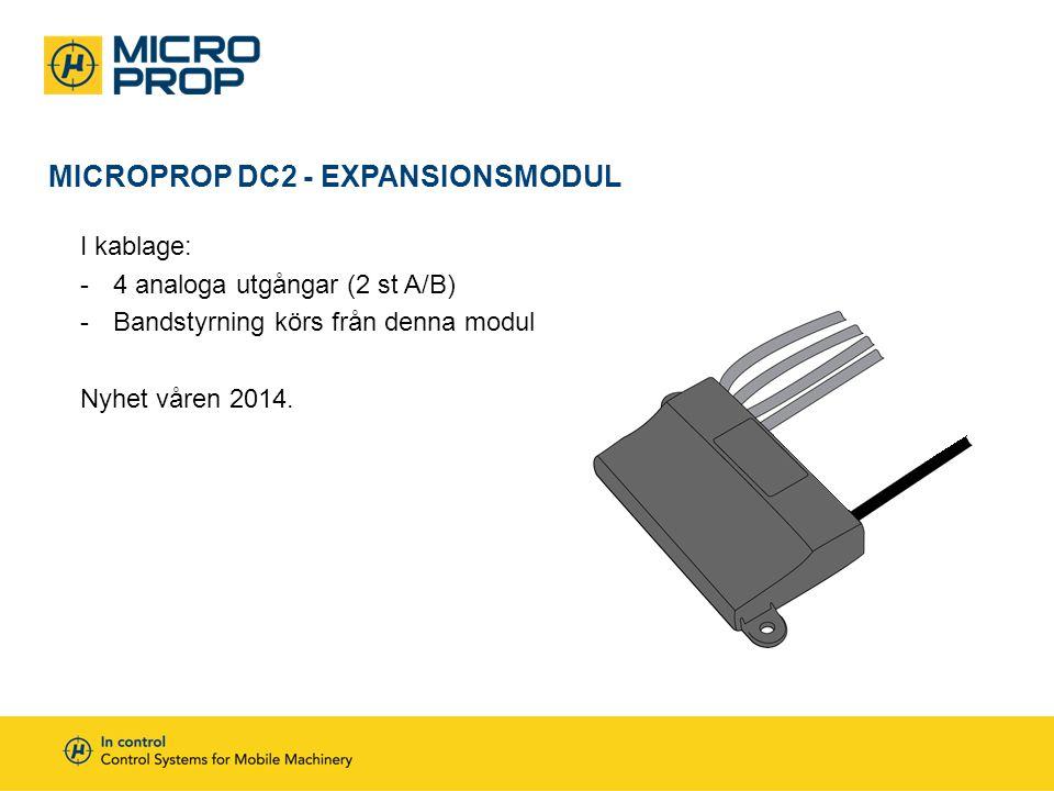 MICROPROP DC2 - EXPANSIONSMODUL I kablage: -4 analoga utgångar (2 st A/B) -Bandstyrning körs från denna modul Nyhet våren 2014.