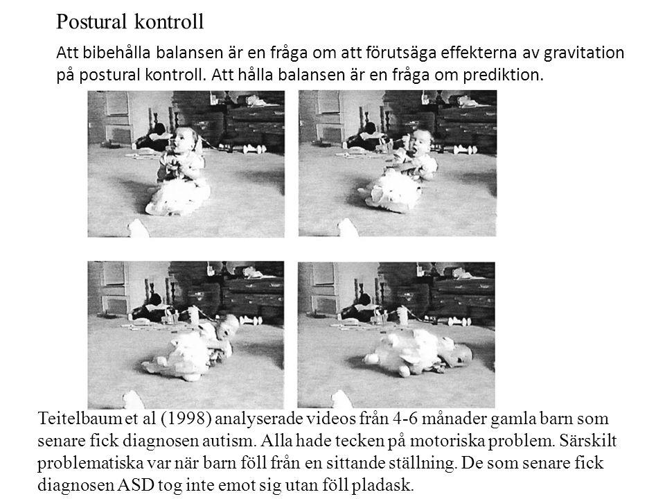 Teitelbaum et al (1998) analyserade videos från 4-6 månader gamla barn som senare fick diagnosen autism. Alla hade tecken på motoriska problem. Särski