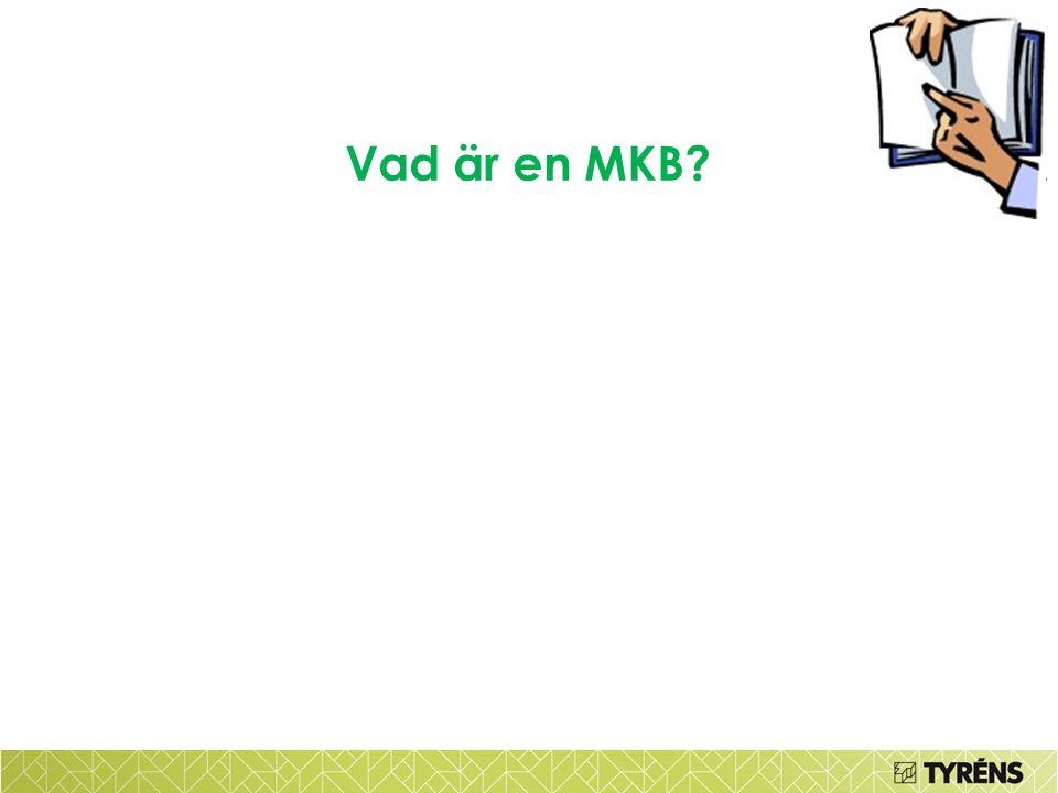 Vad är en MKB?