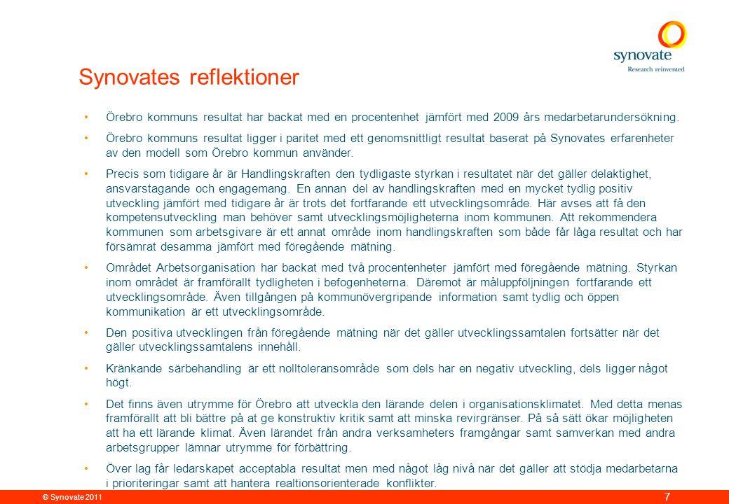 © Synovate 2011 7 Synovates reflektioner •Örebro kommuns resultat har backat med en procentenhet jämfört med 2009 års medarbetarundersökning. •Örebro