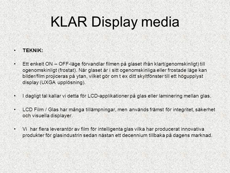 KLAR Display media LCD film monteras idag på befintligt glas eller monteras i glaspaneler i glasväggar & fönster - klara glas - frostade glas – eller