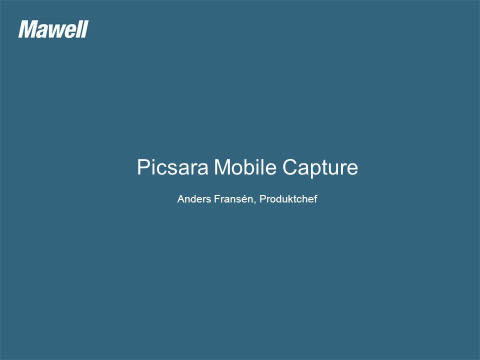 Picsara Mobile Capture Anders Fransén, Produktchef