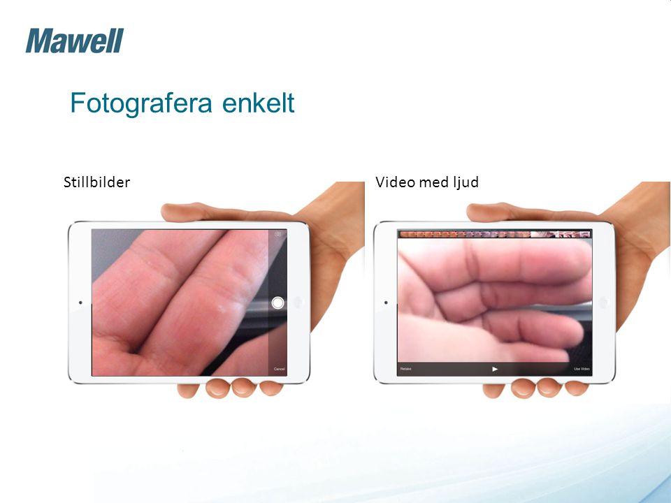 Fotografera enkelt StillbilderVideo med ljud