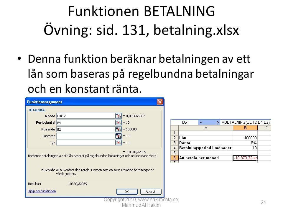 Funktionen BETALNING Övning: sid.