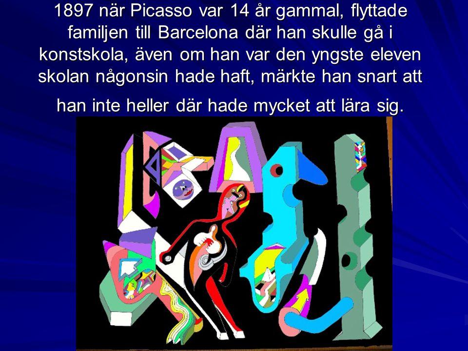1897 när Picasso var 14 år gammal, flyttade familjen till Barcelona där han skulle gå i konstskola, även om han var den yngste eleven skolan någonsin
