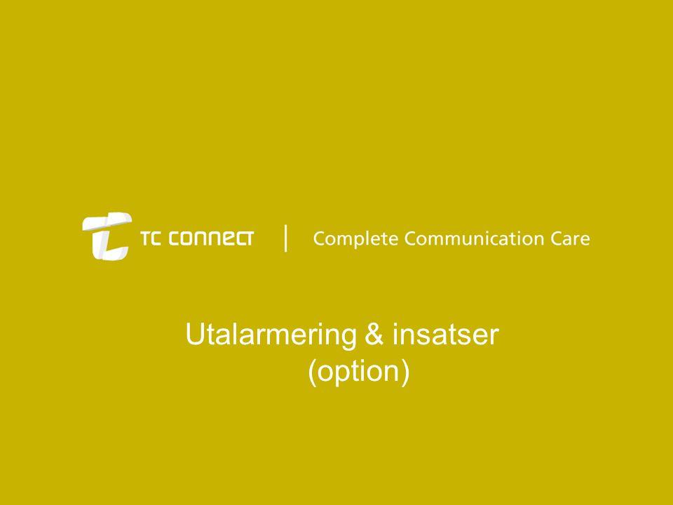 Utalarmering & insatser (option)