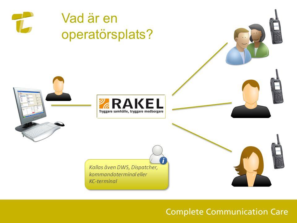 Vad är en operatörsplats? Kallas även DWS, Dispatcher, kommandoterminal eller KC-terminal