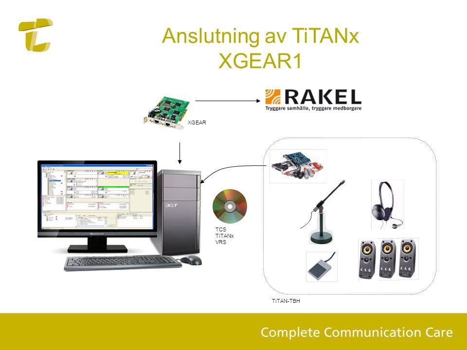 Anslutning av TiTANx XGEAR1 TCS TiTANx VRS TiTAN-TBH XGEAR