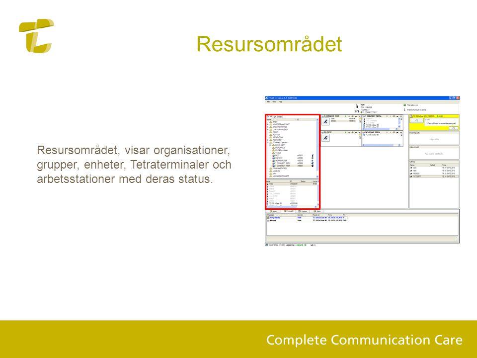 Resursområdet Resursområdet, visar organisationer, grupper, enheter, Tetraterminaler och arbetsstationer med deras status.