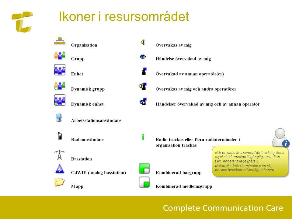 Ikoner i resursområdet När en radio är aktiverad för tracking, finns mycket information tillgänglig om radion, t.ex. enhetens läge (på/av), status etc