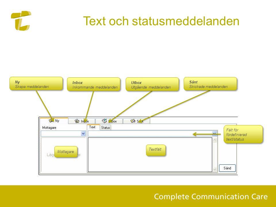 Inbox Inkommande meddelanden Text och statusmeddelanden Fält för fördefinierad text/status Textfält Mottagare Utbox Utgående meddelanden Sänt Skickade