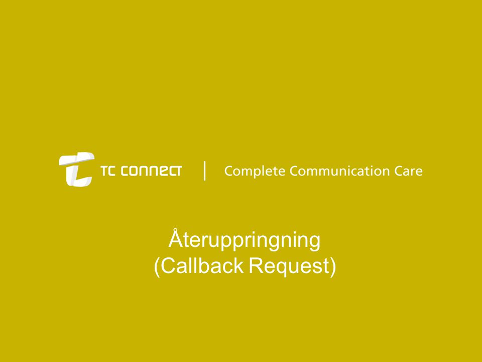 Återuppringning (Callback Request)