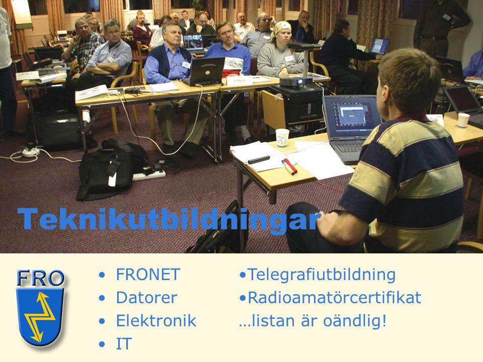 •FRONET •Datorer •Elektronik •IT Teknikutbildningar •Telegrafiutbildning •Radioamatörcertifikat …listan är oändlig!