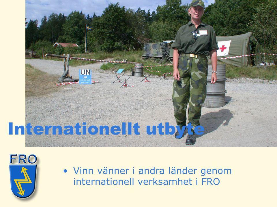 •Vinn vänner i andra länder genom internationell verksamhet i FRO Internationellt utbyte