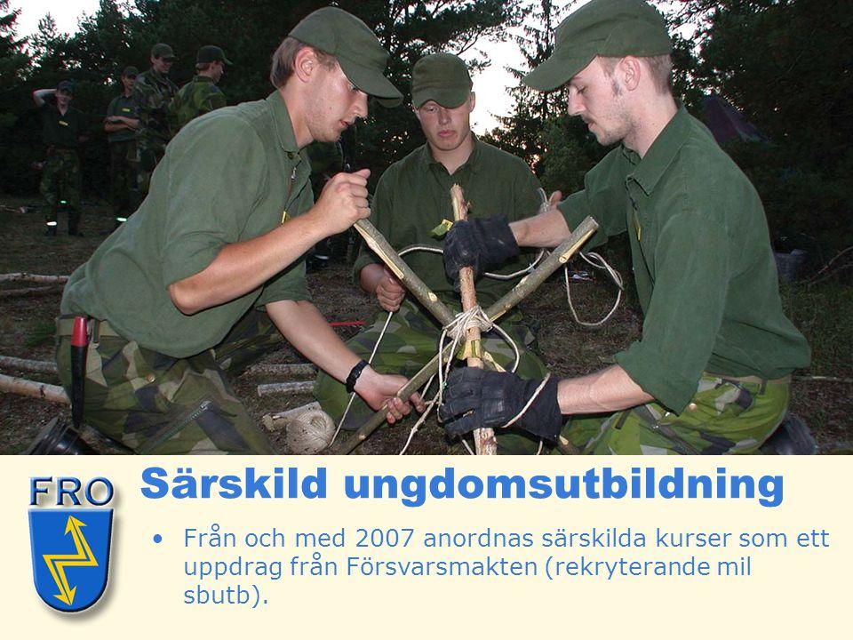 •Från och med 2007 anordnas särskilda kurser som ett uppdrag från Försvarsmakten (rekryterande mil sbutb). Särskild ungdomsutbildning