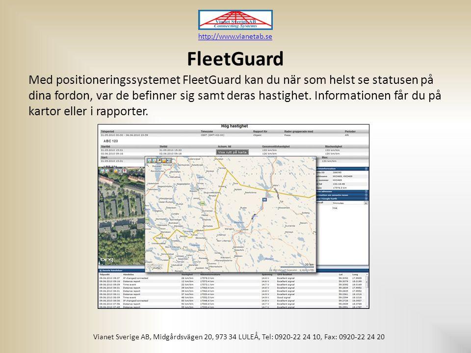 FleetGuard Med positioneringssystemet FleetGuard kan du när som helst se statusen på dina fordon, var de befinner sig samt deras hastighet.